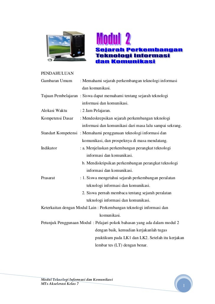 PENDAHULUANGambaran Umum        : Memahami sejarah perkembangan teknologi informasi                      dan komunikasi.Tu...