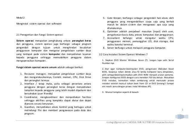 ricolagi@gmail.com|MODUL SMK N 2 TEBO BY:ricoprawitas.kom 1 Modul 2 Menginstal sistem operasi dan softrware 2.1 Penegertia...