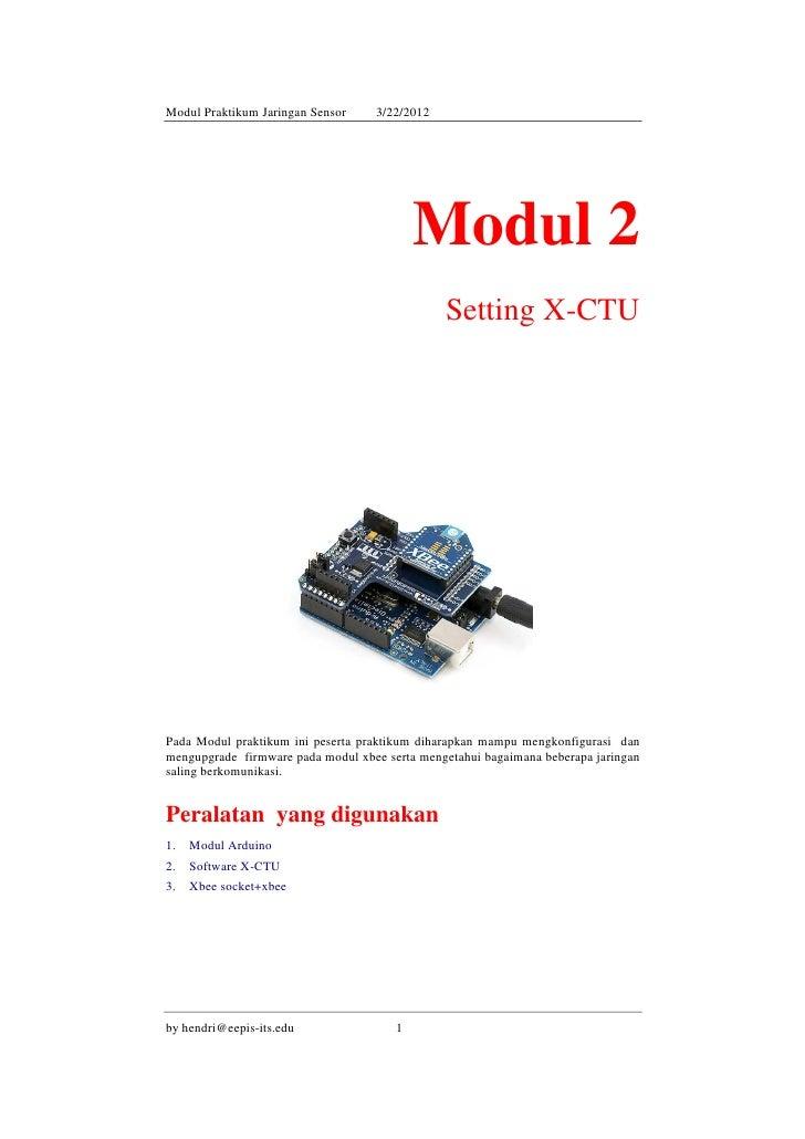 Modul Praktikum Jaringan Sensor    3/22/2012                                           Modul 2                            ...