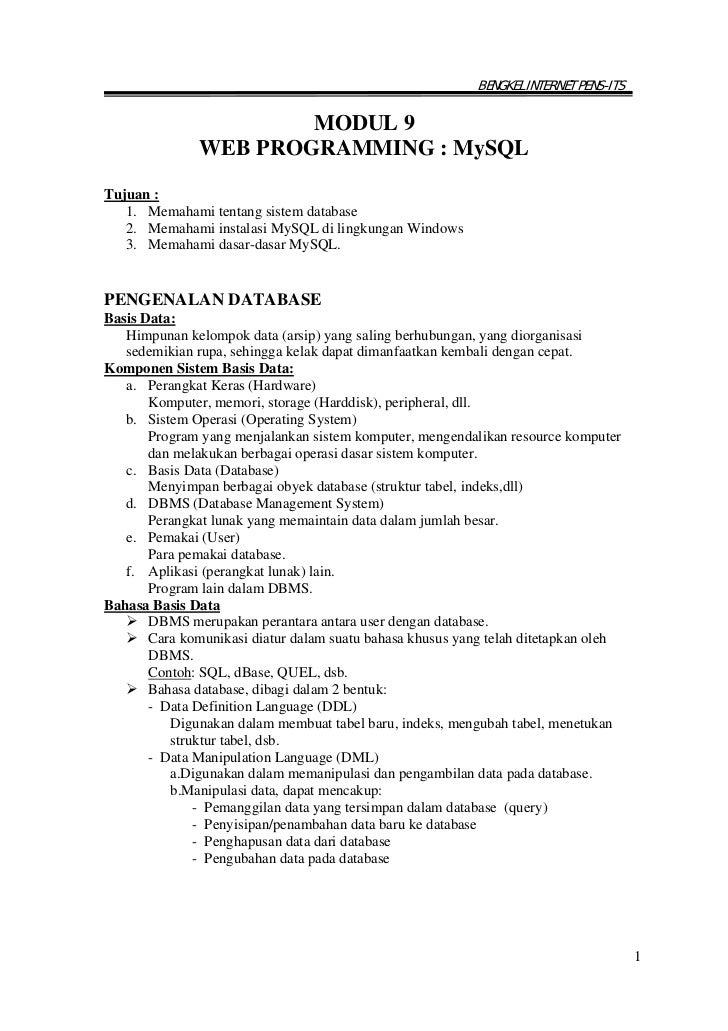 BENGKEL INTERNET PENS-ITS                       MODUL 9               WEB PROGRAMMING : MySQLTujuan :   1. Memahami tentan...
