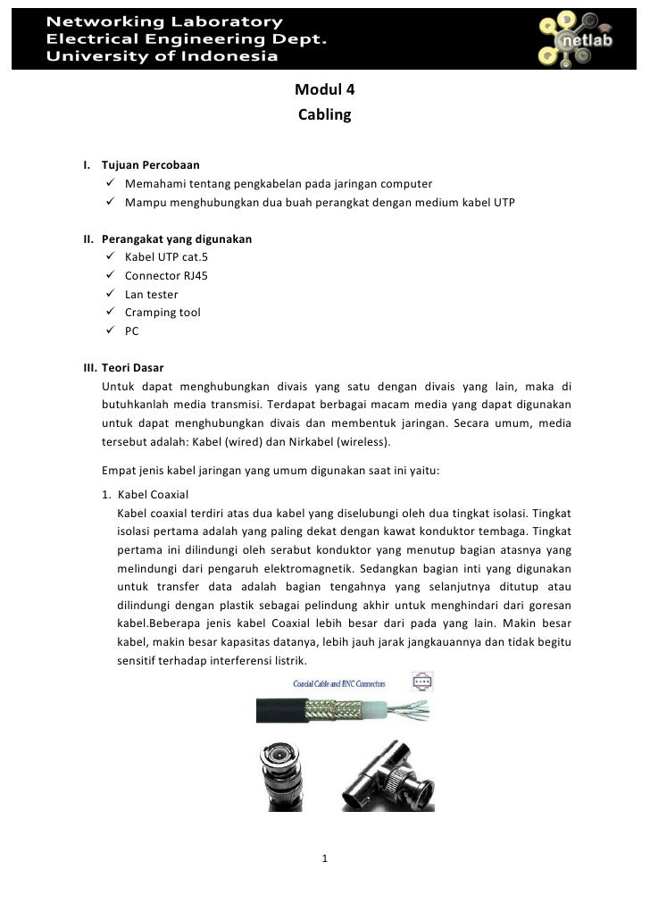 Modul 4                                        Cabling  I. Tujuan Percobaan        Memahami tentang pengkabelan pada jarin...