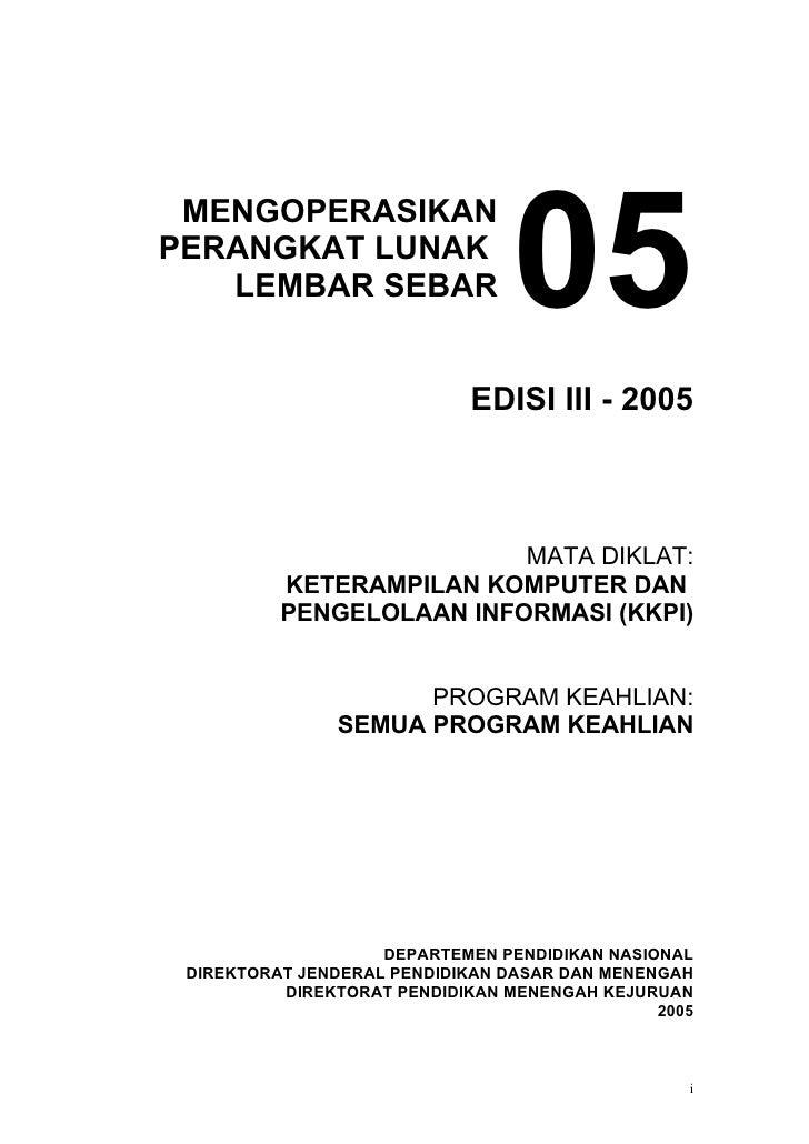 05  MENGOPERASIKAN PERANGKAT LUNAK    LEMBAR SEBAR                                EDISI III - 2005                        ...