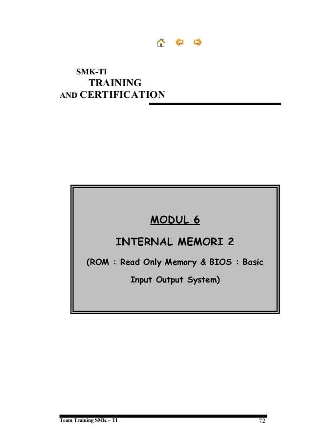 SMK-TI  TRAINING AND CERTIFICATION  MODUL 6 INTERNAL MEMORI 2 (ROM : Read Only Memory & BIOS : Basic Input Output System) ...