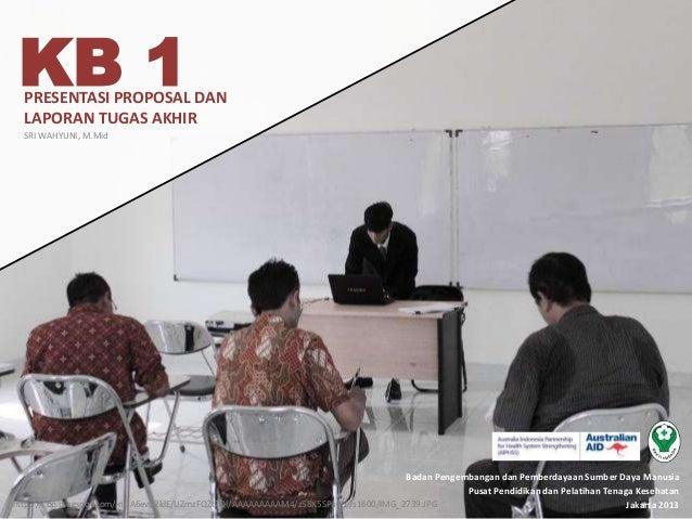 Badan Pengembangan dan Pemberdayaan Sumber Daya Manusia Pusat Pendidikan dan Pelatihan Tenaga Kesehatan Jakarta 2013 KB 1P...