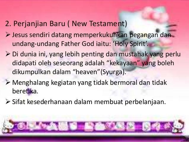 • Ajaran agama kristian terdapat dalam 2 rukun utama iaitu: - Cintailah tuhan dengan seluruh jiwa ragamu. - Cintailah jira...