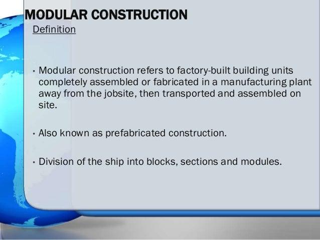 ... modular construction; 3.