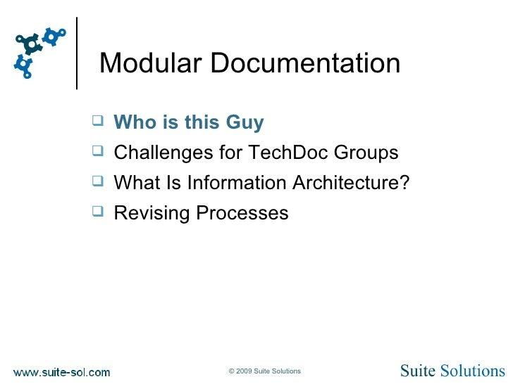 Modular Documentation Joe Gelb Techshoret 2009 Slide 2