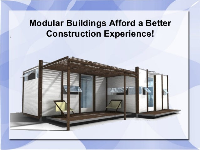 Modular Buildings Afford a Better Construction Experience!