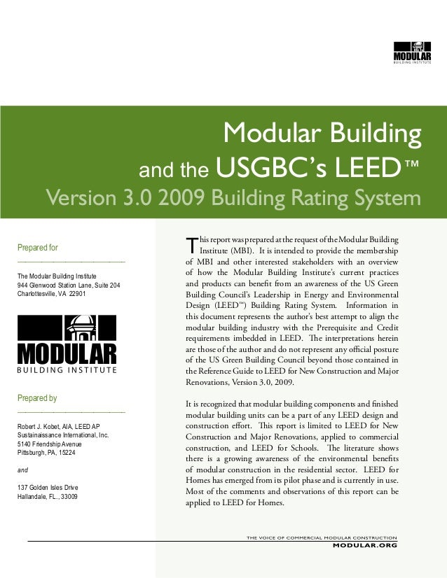 Modular Building                                       and the USGBC's LEED™          Version 3.0 2009 Building Rating Sys...