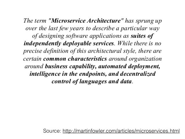 """The term """"Microservice Architecture"""" has sprung up  over the last few years to describe a particular way  of designing sof..."""