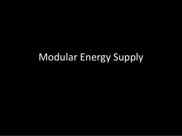 Modular Energy Supply