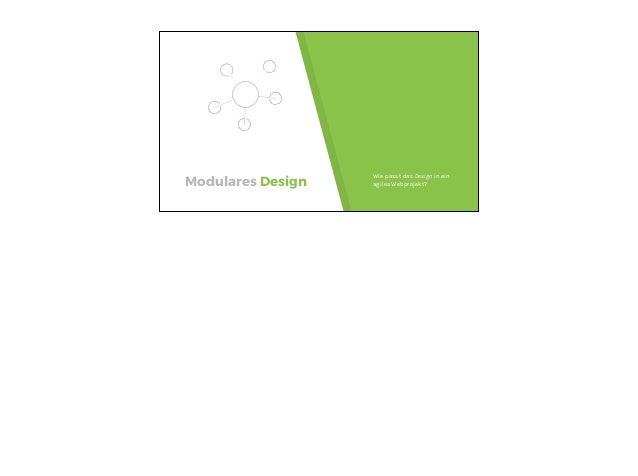 Modulares Design Wie passt das Design in ein agiles Webprojekt?