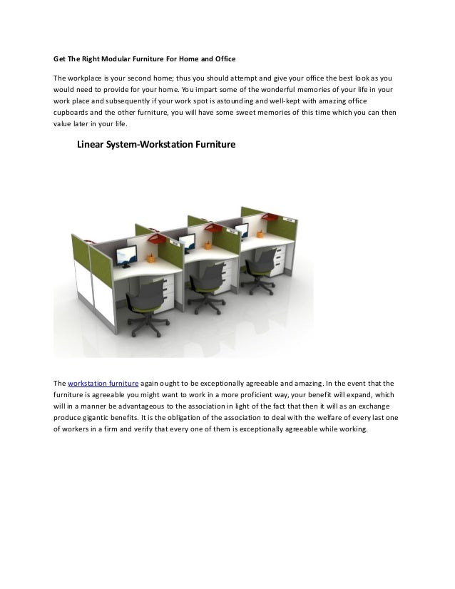 Get The Right Modular Furniture For Home And Office The Workplace Is Your  Second Home; ...