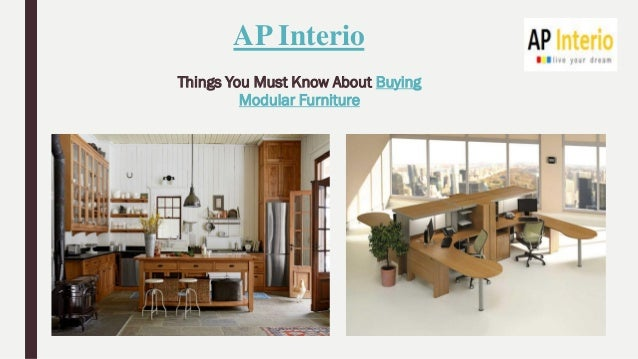best modular furniture. ap interio things you must know about buying modular furniture best