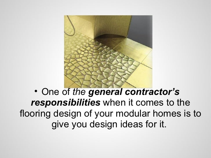 Modular Home Floor Designs And The General Contractor's