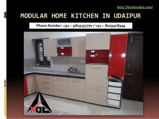 MODULAR HOME KITCHEN IN UDAIPUR http://kitchensdot.com/ Phone Number: +91 – 9829237770 / +91 – 8209528994