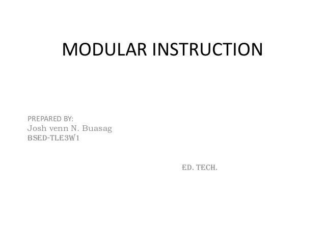 MODULAR INSTRUCTIONPREPARED BY:Josh venn N. Buasagbsed-tle3w1                      ed. Tech.