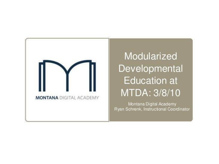 Modularized developmental ed at x li 2011 3 8_2011