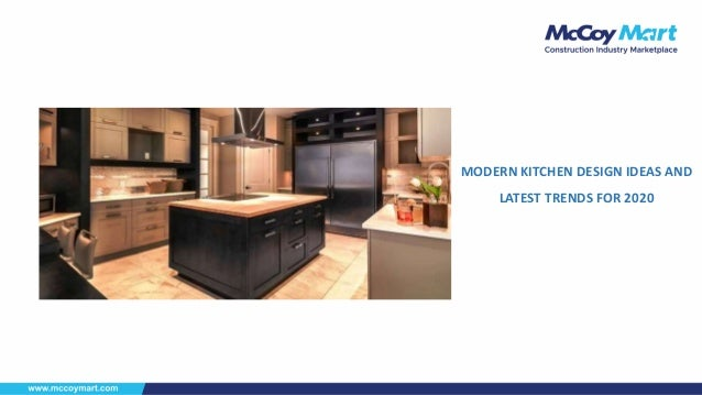 Modern Kitchen Design Ideas And Latest Trends For 2020