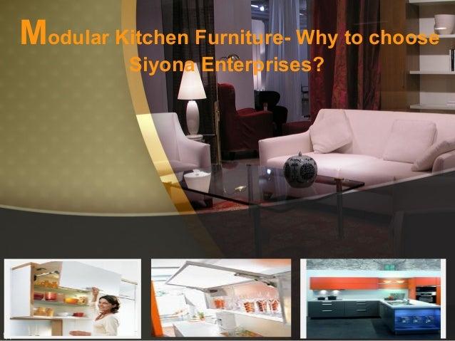 Modular Kitchen Furniture- Why to choose Siyona Enterprises?