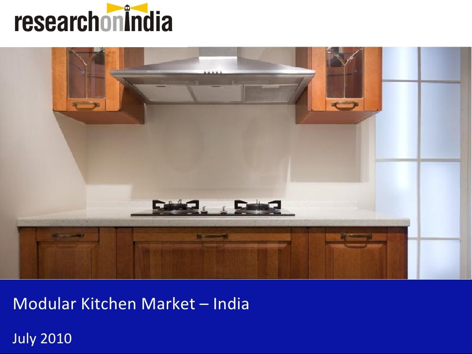 Market research report modular kitchen market in india 2010 for Sample modular kitchen designs
