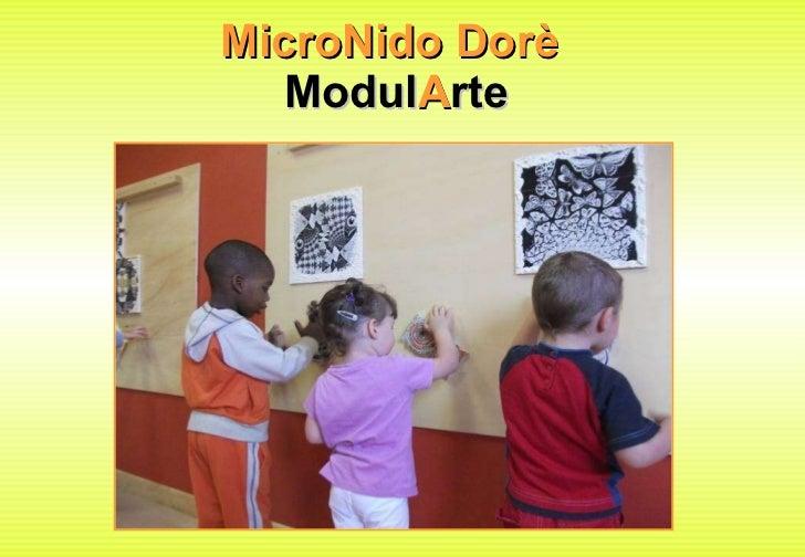 MicroNido Dorè  Modul A rte