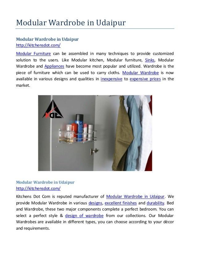 Modular Wardrobe in Udaipur Modular Wardrobe in Udaipur http://kitchensdot.com/ Modular Furniture can be assembled in many...
