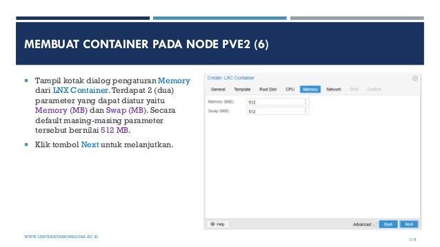 MEMBUAT CONTAINER PADA NODE PVE2 (6)  Tampil kotak dialog pengaturan Memory dari LNX Container.Terdapat 2 (dua) parameter...