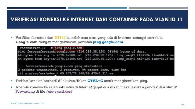 VERIFIKASI KONEKSI KE INTERNET DARI CONTAINER PADA VLAN ID 11  Verifikasi koneksi dari CT111 ke salah satu situs yang ada...