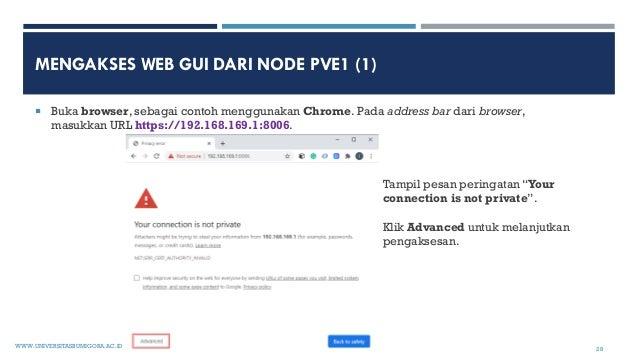 MENGAKSES WEB GUI DARI NODE PVE1 (1)  Buka browser, sebagai contoh menggunakan Chrome. Pada address bar dari browser, mas...