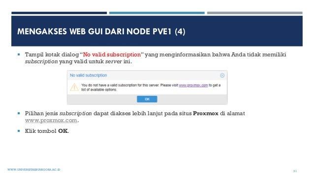"""MENGAKSES WEB GUI DARI NODE PVE1 (4)  Tampil kotak dialog """"No valid subscription"""" yang menginformasikan bahwa Anda tidak ..."""