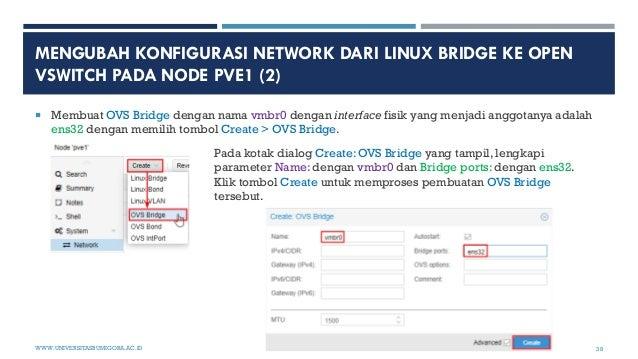 MENGUBAH KONFIGURASI NETWORK DARI LINUX BRIDGE KE OPEN VSWITCH PADA NODE PVE1 (2)  Membuat OVS Bridge dengan nama vmbr0 d...