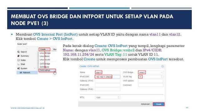 MEMBUAT OVS BRIDGE DAN INTPORT UNTUK SETIAP VLAN PADA NODE PVE1 (3)  Membuat OVS Internal Port (IntPort) untuk setiap VLA...