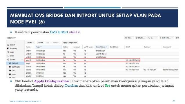 MEMBUAT OVS BRIDGE DAN INTPORT UNTUK SETIAP VLAN PADA NODE PVE1 (6)  Hasil dari pembuatan OVS IntPort vlan12.  Klik tomb...