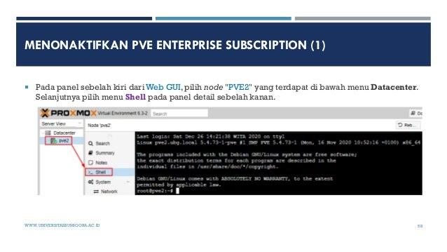 """MENONAKTIFKAN PVE ENTERPRISE SUBSCRIPTION (1)  Pada panel sebelah kiri dari Web GUI, pilih node """"PVE2"""" yang terdapat di b..."""
