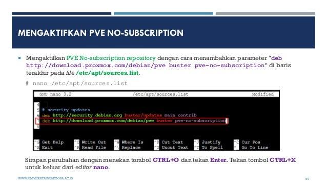 """MENGAKTIFKAN PVE NO-SUBSCRIPTION  Mengaktifkan PVE No-subscription repository dengan cara menambahkan parameter """"deb http..."""