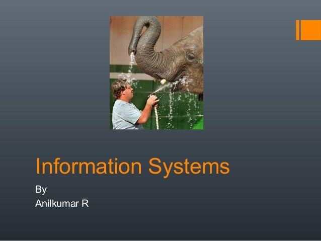 Information SystemsByAnilkumar R