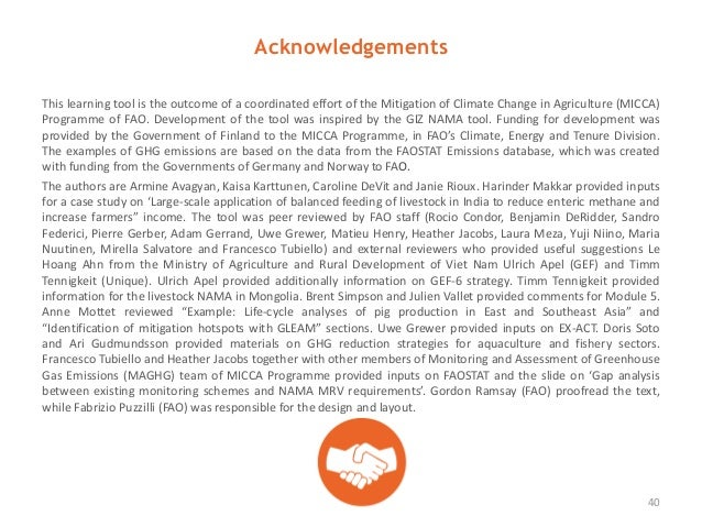 Acknowledgements This learning tool is the outcome of a coordinated effort of the Mitigation of Climate Change in Agricult...