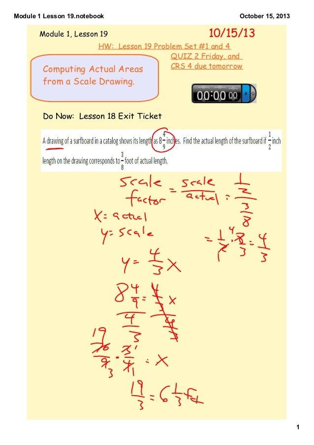Module1Lesson19.notebook  Module 1, Lesson 19  October15,2013  10/15/13  HW: Lesson 19 Problem Set #1 and 4 QUIZ 2 Fr...