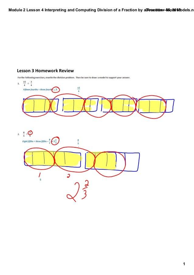 Module2Lesson4InterpretingandComputingDivisionofaFractionbyaFraction—MoreModels.no December05,2013  Lesson...
