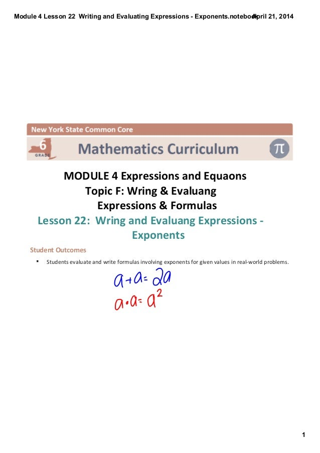 Module4Lesson22WritingandEvaluatingExpressionsExponents.notebook 1 April21,2014  MODULE4ExpressionsandEq...