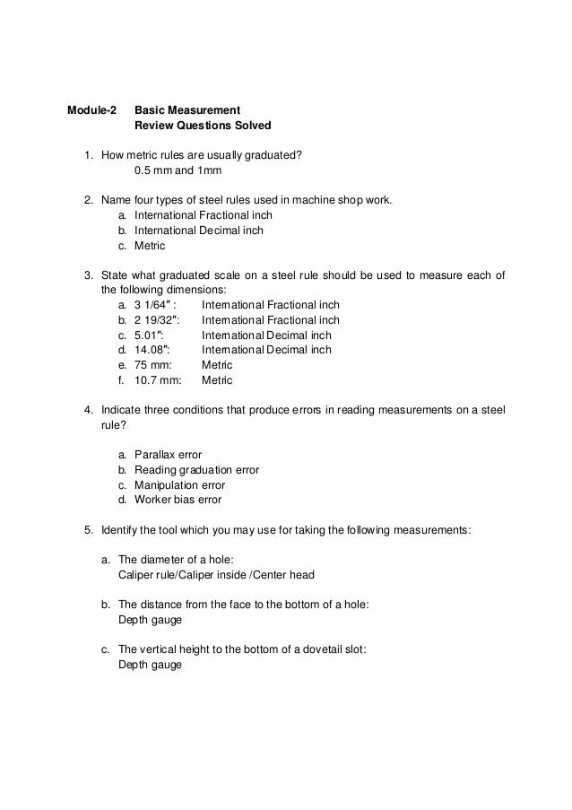 Module-2        Basic Measurement                Review Questions Solved  1. How metric rules are usually graduated?      ...