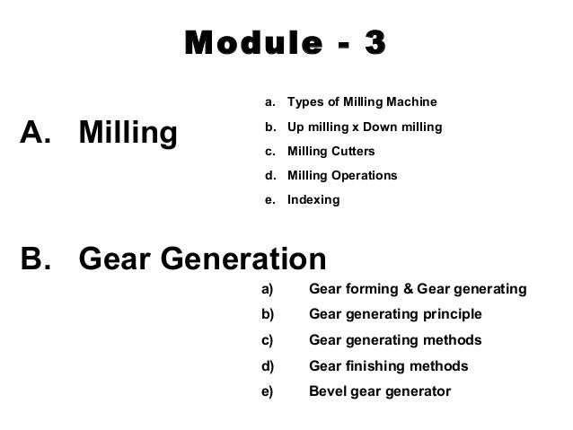 Milling and gear generation