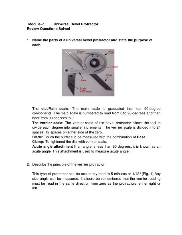 Module-7     Universal Bevel ProtractorReview Questions Solved1. Name the parts of a universal bevel protractor and state ...