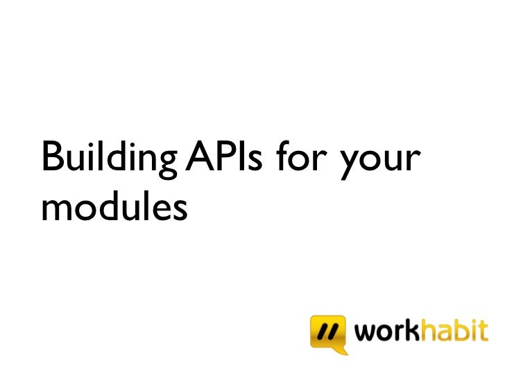 Building APIs for your modules
