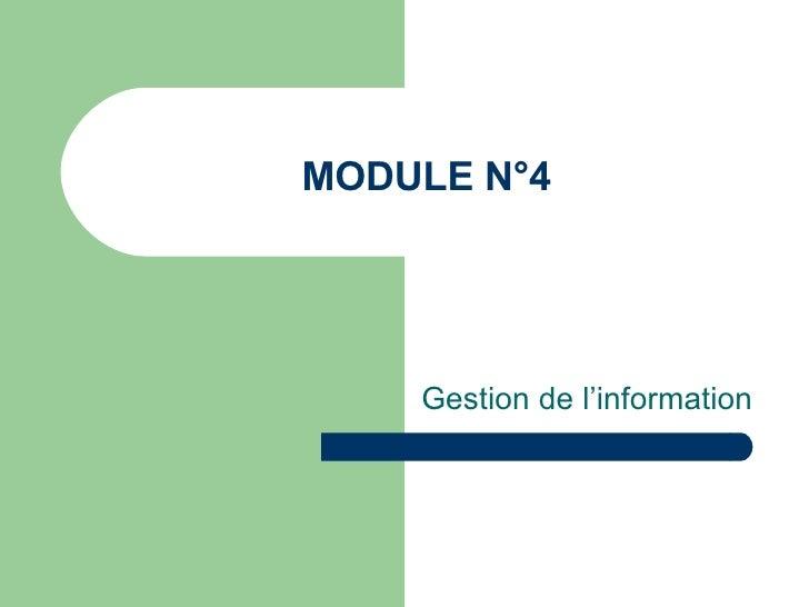 MODULE N°4 Gestion de l'information