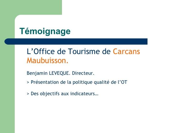 Module n 7 assurer le suivi du syst me qualit - Carcans maubuisson office de tourisme ...