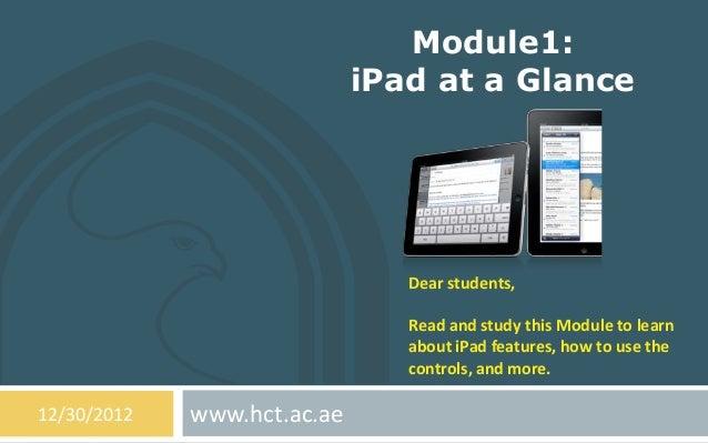 Module1:                             iPad at a Glance                                Dear students,                       ...