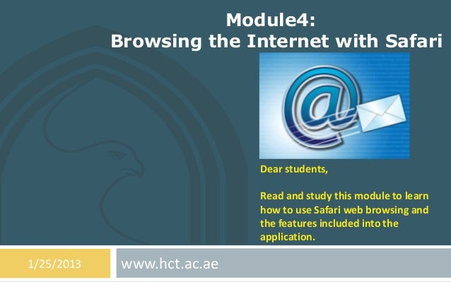 Module4:            Browsing the Internet with Safari                             Dear students,                          ...