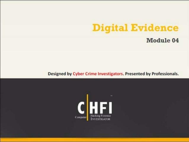Module 04 digital evidence